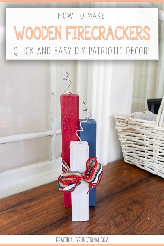 Craft wooded Fourth of July Firecrackers