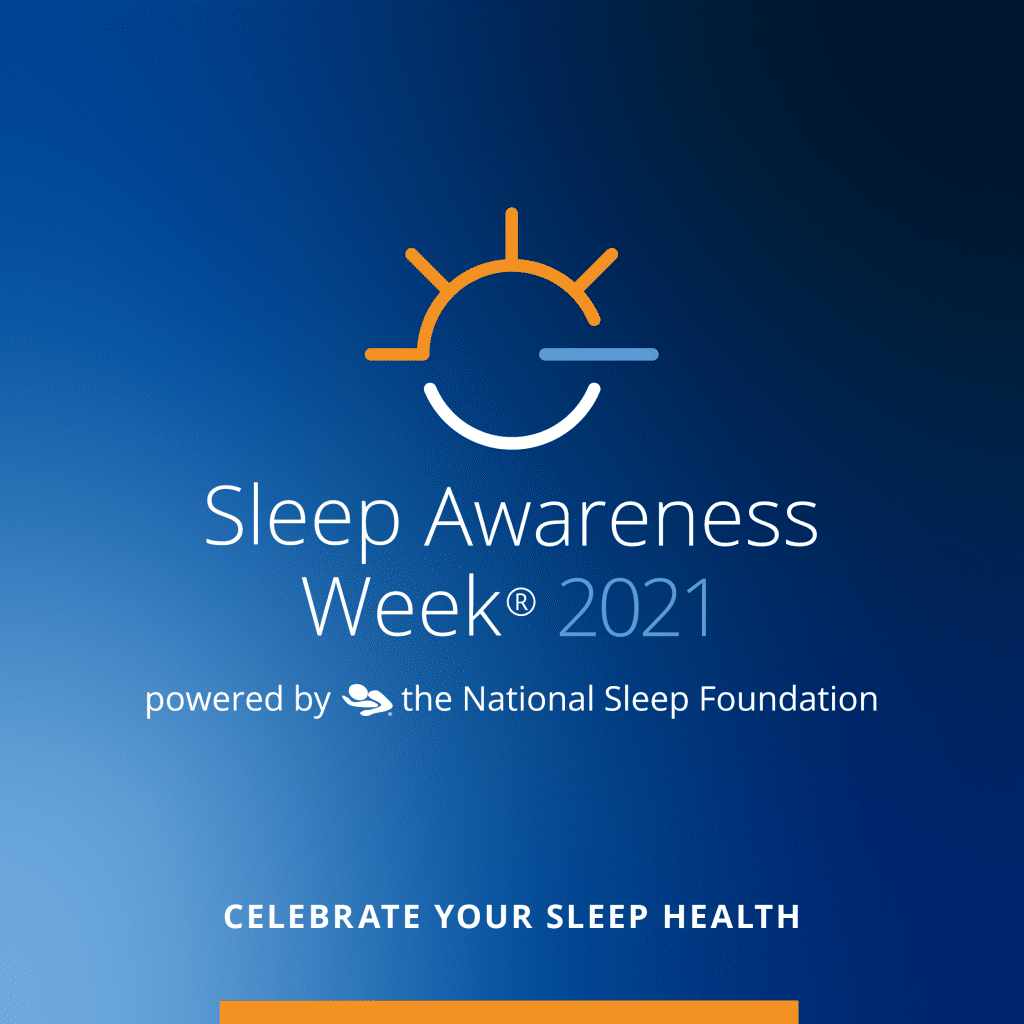 Sleep Hygiene - Sleep Awareness Week 2021