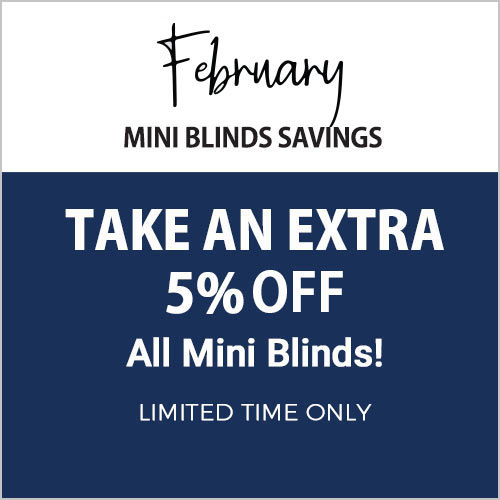 5% Off Mini Blinds