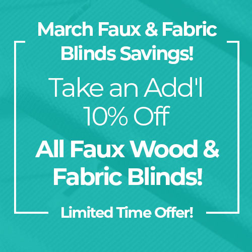 10% Off Faux & Fabric Blinds