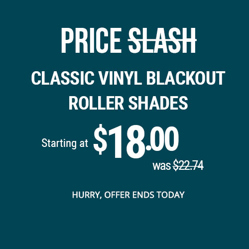 Price Slash on Classic Vinyl Blackout Roller Shades