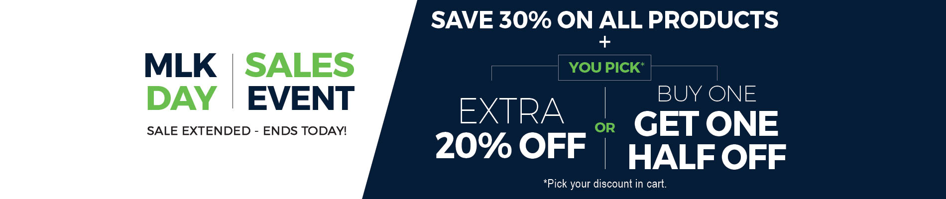 Save 30% + Extra 20% OR Buy One, Get One Half Off